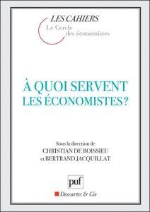 A quoi servent les économistes