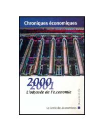 Chroniques économiques 2000-2001. L'odyssée de l'e-conomie - Le Cercle des économistes