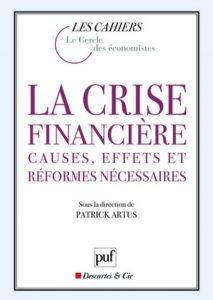Crises financières causes effets...