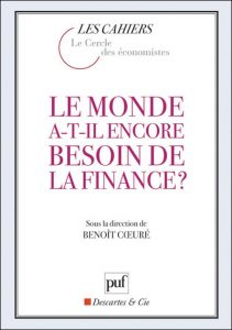 Le monde a t il encore bein finance