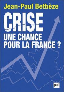Crise, une chance pour la France