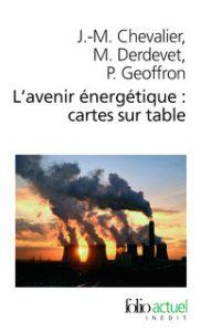 L'avenir énergétique, carte sur table