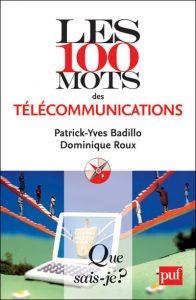 Les 100 mots des télécommunications