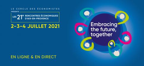 Les Rencontres Économiques d'Aix-en-Provence 2021